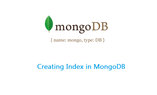 creating index mongodb index creation: MongoDB