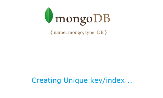 creating-unique-key-index-mongodb