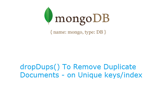 dropDups-unique-key-index-mongodb