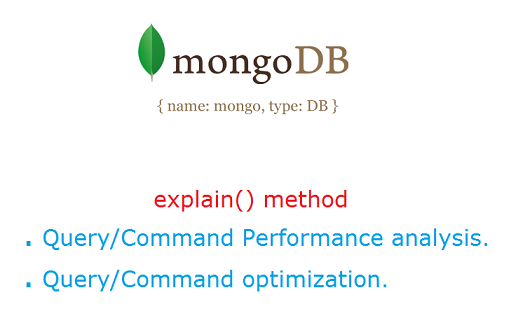 explain method mongodb explain() method: MongoDB